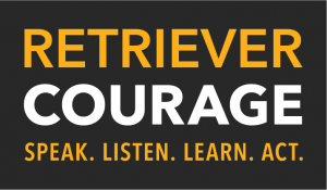 Retriever Courage Logo Speak. Listen. Learn. Act.